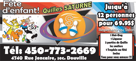 Les Quilles Saturne (450-773-2669) - Display Ad - 4740  4740