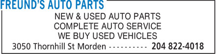 Freund's Auto Parts (204-822-4018) - Annonce illustrée - NEW & USED AUTO PARTS COMPLETE AUTO SERVICE WE BUY USED VEHICLES