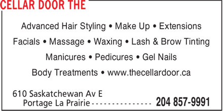 The Cellar Door (204-857-9991) - Annonce illustrée - Advanced Hair Styling • Make Up • Extensions Facials • Massage • Waxing • Lash & Brow Tinting Manicures • Pedicures • Gel Nails Body Treatments • www.thecellardoor.ca