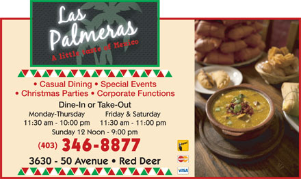 Las Palmeras (403-346-8877) - Display Ad - 346-8877 Casual Dining   Special Events Christmas Parties   Corporate Functions Dine-In or Take-Out (403)