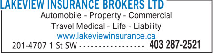 Lakeview Insurance Brokers (587-293-9837) - Display Ad - Automobile - Property - Commercial Travel Medical - Life - Liability www.lakeviewinsurance.ca  Automobile - Property - Commercial Travel Medical - Life - Liability www.lakeviewinsurance.ca