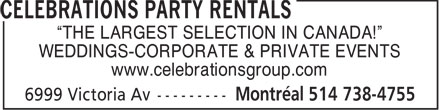 "Celebrations Party Rentals (514-738-4755) - Annonce illustrée - ""THE LARGEST SELECTION IN CANADA!"" WEDDINGS-CORPORATE & PRIVATE EVENTS www.celebrationsgroup.com"