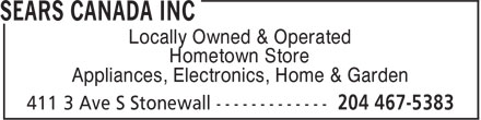 Sears Canada Inc (204-467-5383) - Display Ad - Locally Owned & Operated Hometown Store Appliances, Electronics, Home & Garden