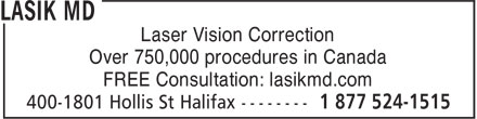 Lasik MD (1-877-524-1515) - Annonce illustrée - Laser Vision Correction Over 750,000 procedures in Canada FREE Consultation: lasikmd.com