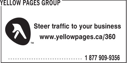 Yellow Pages Group (1-877-909-9356) - Display Ad - Steer traffic to your business www.yellowpages.ca/360