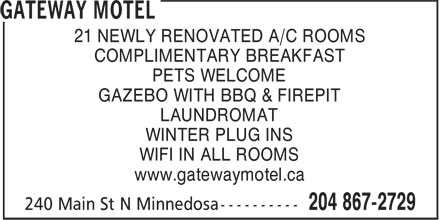 Gateway Motel (204-867-2729) - Annonce illustrée - 21 NEWLY RENOVATED A/C ROOMS COMPLIMENTARY BREAKFAST PETS WELCOME GAZEBO WITH BBQ & FIREPIT LAUNDROMAT WINTER PLUG INS WIFI IN ALL ROOMS www.gatewaymotel.ca