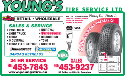 Young's Tire Service Ltd (289-201-1168) - Annonce illustr&eacute;e - Mon - Fri    7:30am - 5:30pm Open Sat   8:00am - 2:00pm During the months of Oct-Dec &amp; Apr-June RIMS 55 Rutherford Rd. S., Brampton www.youngstire.ca  Mon - Fri    7:30am - 5:30pm Open Sat   8:00am - 2:00pm During the months of Oct-Dec &amp; Apr-June RIMS 55 Rutherford Rd. S., Brampton www.youngstire.ca
