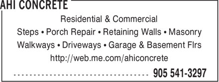 AHI Concrete (905-541-3297) - Display Ad - Residential & Commercial Steps   Porch Repair   Retaining Walls   Masonry Walkways   Driveways   Garage & Basement Flrs http://web.me.com/ahiconcrete
