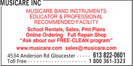 "Musicare Inc (613-822-0601) - Annonce illustrée - MUSICARE BAND INSTRUMENTS EDUCATOR & PROFESSIONAL RECOMMENDED FACILITY School Rentals, Sales, Pmt Plans Online Ordering Full Repair Shop ""Ask about our FREE-CLEAN program"""