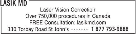 Lasik MD (1-877-793-9888) - Annonce illustrée - Laser Vision Correction Over 750,000 procedures in Canada FREE Consultation: lasikmd.com