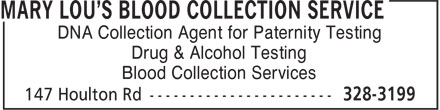 Mary Lou's Blood Collection Service (506-328-3199) - Annonce illustrée - DNA Collection Agent for Paternity Testing Drug & Alcohol Testing Blood Collection Services