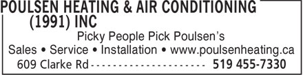 Poulsen Heating & Air Conditioning (1991) Inc (519-455-7330) - Display Ad - Picky People Pick Poulsen's Sales • Service • Installation • www.poulsenheating.ca
