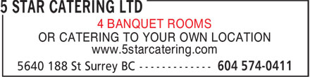 5 Star Catering Ltd (604-574-0411) - Annonce illustr&eacute;e - 4 BANQUET ROOMS OR CATERING TO YOUR OWN LOCATION www.5starcatering.com