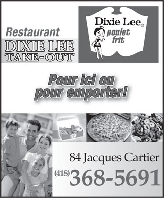 Dixie Lee Take-Out (418-368-5691) - Annonce illustrée