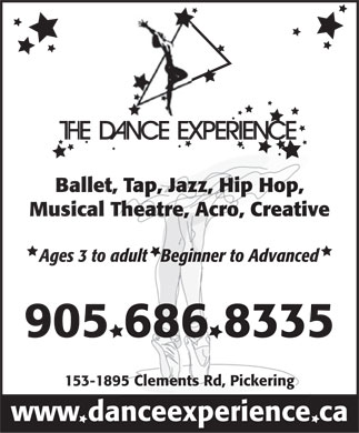 The Dance Experience (905-686-8335) - Annonce illustrée - Ballet, Tap, Jazz, Hip Hop, Musical Theatre, Acro, Creative Ages 3 to adult   Beginner to Advanced 905 686 8335 153-1895 Clements Rd, Pickering www danceexperience ca