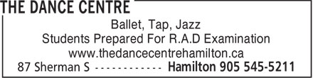 The Dance Centre (905-545-5211) - Display Ad - Ballet, Tap, Jazz Students Prepared For R.A.D Examination www.thedancecentrehamilton.ca