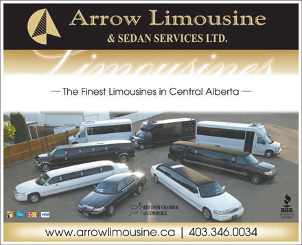 Arrow Limousine & Sedan Services Ltd (403-346-0034) - Annonce illustrée - The Finest Limousines in Central Alberta RED DEER CHAMBER of COMMERCE www.arrowlimousine.ca 403.346.0034