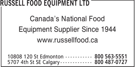 Russell Food Equipment Ltd (1-800-563-5551) - Annonce illustrée - Canada's National Food Equipment Supplier Since 1944 www.russellfood.ca