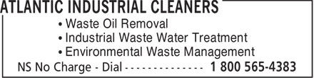 Atlantic Industrial Services (1-800-565-4383) - Annonce illustrée - • Waste Oil Removal • Industrial Waste Water Treatment • Environmental Waste Management