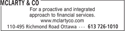McLarty & Co (613-726-1010) - Display Ad - For a proactive and integrated approach to financial services. www.mclartyco.com