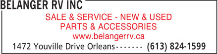 Belanger RV Centre (613-824-1599) - Display Ad - SALE &amp; SERVICE - NEW &amp; USED PARTS &amp; ACCESSORIES www.belangerrv.ca