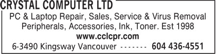 Crystal Computer Ltd (604-436-4551) - Annonce illustrée - PC & Laptop Repair, Sales, Service & Virus Removal Peripherals, Accessories, Ink, Toner. Est 1998 www.cclcpr.com