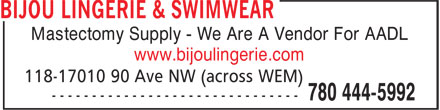 Bijou Lingerie & Swimwear (780-444-5992) - Annonce illustrée - Mastectomy Supply - We Are A Vendor For AADL www.bijoulingerie.com