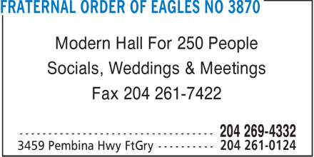 Fraternal Order Of Eagles No 3870 (204-261-0124) - Annonce illustrée - Modern Hall For 250 People Socials, Weddings & Meetings Fax 204 261-7422  Modern Hall For 250 People Socials, Weddings & Meetings Fax 204 261-7422