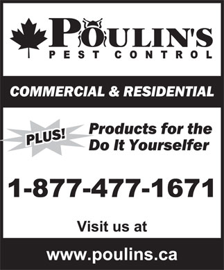 Poulin's Pest Control (1-877-477-1671) - Display Ad