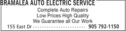 Bramalea Auto Electric Service (905-792-1150) - Annonce illustrée - Complete Auto Repairs Low Prices High Quality We Guarantee all Our Work