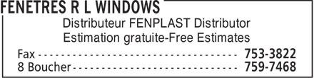 Fenetres R L Inc (506-759-7468) - Display Ad - Distributeur FENPLAST Distributor Estimation gratuite-Free Estimates
