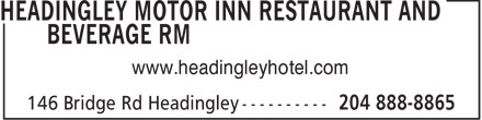 Headingley Motor Inn Restaurant And Beverage RM (204-888-8865) - Display Ad - www.headingleyhotel.com  www.headingleyhotel.com