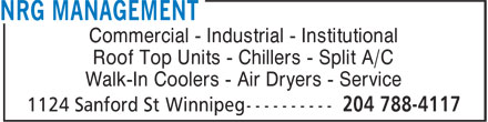 NRG Management (204-788-4117) - Annonce illustrée - Commercial - Industrial - Institutional Roof Top Units - Chillers - Split A/C Walk-In Coolers - Air Dryers - Service  Commercial - Industrial - Institutional Roof Top Units - Chillers - Split A/C Walk-In Coolers - Air Dryers - Service