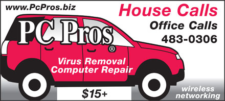 PC Pros Computer Repair & Wireless Networking (902-483-0306) - Annonce illustrée - www.PcPros.biz House Calls Office Calls 483-0306 PC Pros Virus Removal Computer Repair wireless networking