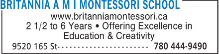 Britannia Montessori School (780-444-9490) - Display Ad - www.britanniamontessori.ca 2 1/2 to 6 Years • Offering Excellence in Education & Creativity  www.britanniamontessori.ca 2 1/2 to 6 Years • Offering Excellence in Education & Creativity