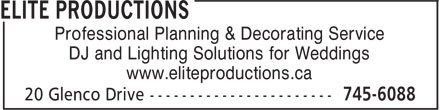 Elite Productions (709-745-6088) - Display Ad - Professional Planning & Decorating Service DJ and Lighting Solutions for Weddings www.eliteproductions.ca