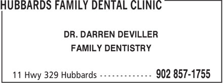 Hubbards Family Dental Clinic (902-857-1755) - Annonce illustrée - DR. DARREN DEVILLER FAMILY DENTISTRY DR. DARREN DEVILLER FAMILY DENTISTRY