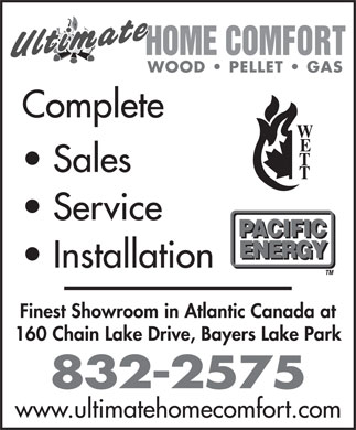 Ultimate Home Comfort Inc (902-832-2575) - Annonce illustrée - WOOD   PELLET   GAS Complete Sales Service Installation Finest Showroom in Atlantic Canada at 160 Chain Lake Drive, Bayers Lake Park www.ultimatehomecomfort.com