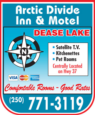 Arctic Divide Inn (250-771-3119) - Annonce illustrée - Arctic Divide Inn & Motel DEASE LAKE Satellite T.V. Kitchenettes Pet Rooms Centrally Located on Hwy 37 Comfortable Rooms - Good Rates (250) 771-3119  Arctic Divide Inn & Motel DEASE LAKE Satellite T.V. Kitchenettes Pet Rooms Centrally Located on Hwy 37 Comfortable Rooms - Good Rates (250) 771-3119