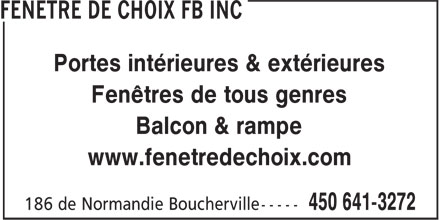 Fen&ecirc;tre De Choix FB Inc (450-641-3272) - Annonce illustr&eacute;e - Portes int&eacute;rieures &amp; ext&eacute;rieures Fen&ecirc;tres de tous genres Balcon &amp; rampe www.fenetredechoix.com