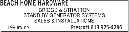 Beach Home Hardware (613-925-4286) - Annonce illustrée - BRIGGS & STRATTON STAND BY GENERATOR SYSTEMS SALES & INSTALLATIONS