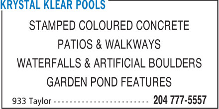 Krystal Klear Pools (204-777-5557) - Annonce illustrée - STAMPED COLOURED CONCRETE PATIOS & WALKWAYS WATERFALLS & ARTIFICIAL BOULDERS GARDEN POND FEATURES