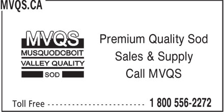 MVQS.CA (1-800-556-2272) - Annonce illustrée - Premium Quality Sod Sales & Supply Call MVQS