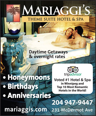 Mariaggi's Theme Suite Hotel &amp; Spa (204-947-9447) - Display Ad - 204 947-944720 204 947-944720
