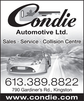 Condie Automotive Ltd (613-389-8822) - Display Ad - Sales · Service · Collision Centre 613.389.8822 790 Gardiner s Rd., Kingston www.condie.com