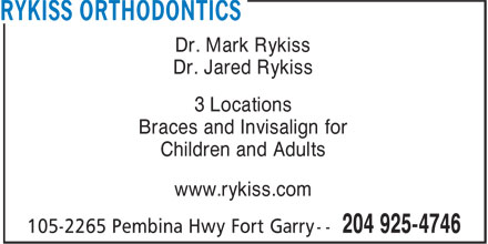 Rykiss Orthodontics (204-925-4746) - Annonce illustrée - Dr. Mark Rykiss Dr. Jared Rykiss 3 Locations Braces and Invisalign for Children and Adults www.rykiss.com  Dr. Mark Rykiss Dr. Jared Rykiss 3 Locations Braces and Invisalign for Children and Adults www.rykiss.com