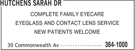 Hutchens Sarah Dr (709-364-1000) - Display Ad - COMPLETE FAMILY EYECARE EYEGLASS AND CONTACT LENS SERVICE NEW PATIENTS WELCOME