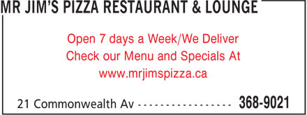 Mr Jim's Pizza Restaurant & Lounge (709-368-9021) - Annonce illustrée======= - Open 7 days a Week/We Deliver - Check our Menu and Specials At - www.mrjimspizza.ca