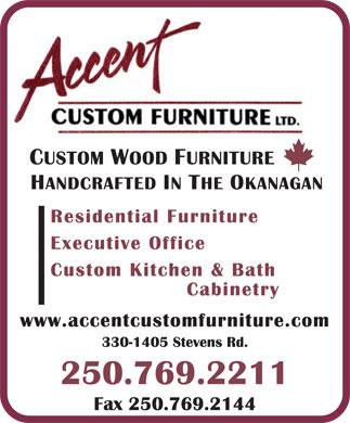 Accent Custom Furniture Ltd - 330-1405 Stevens Rd, West Kelowna, BC