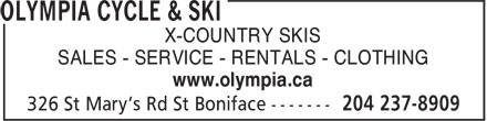 Olympia Cycle &amp; Ski (204-237-8909) - Display Ad - X-COUNTRY SKIS SALES - SERVICE - RENTALS - CLOTHING www.olympia.ca
